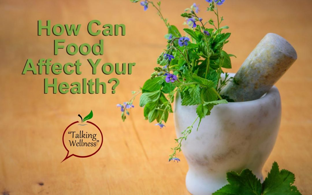 We Are Asking The Wrong Question. It Isn't How Food Affects Our Health. But, How Can It Not?